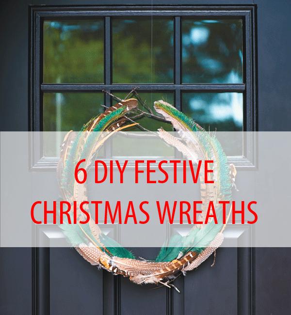 6 DIY Festive Christmas Wreaths