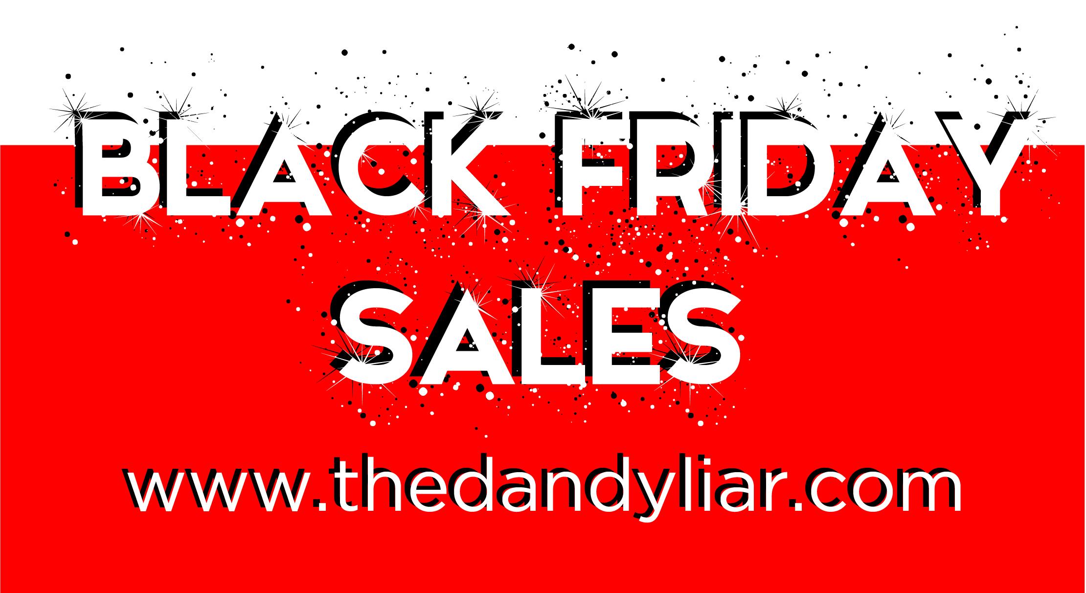 the_dandy_liar_black_friday