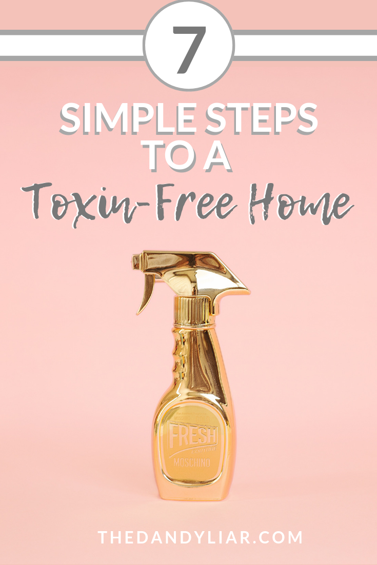I'm sharing 7 simple steps to a toxin-free home that you can take today, with minimal cost, time or effort. Simple changes that lead to progress!