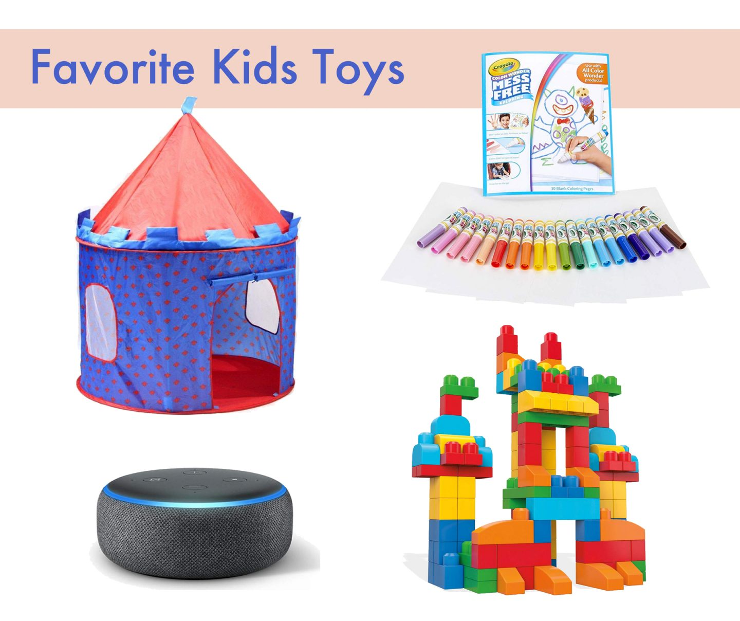 Favorite Toys for Kids